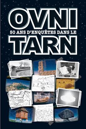 OVNI, 50 ans d'enquêtes dans le Tarn