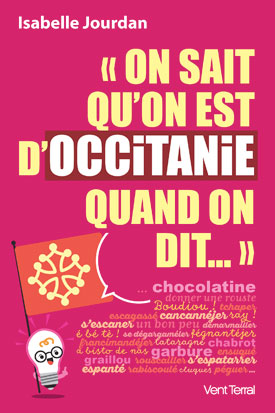 On sait qu'on est d'Occitanie quand on dit…