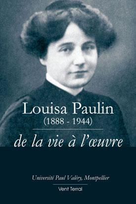 Louisa Paulin de la vie à l'œuvre