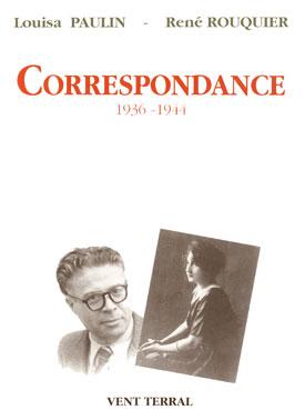Correspondance Paulin – Rouquier (1936-1944)